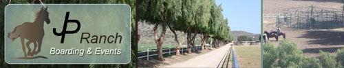 The JP Ranch | Horse Boarding | Special Events | Castaic, CA